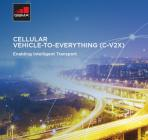 Cellular Vehicle-to-everything (C-V2X) , enabling intelligent transport